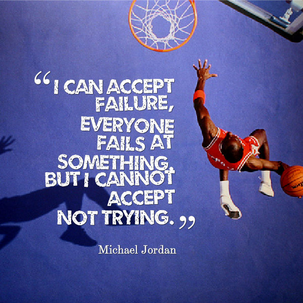 Cannot Accept Not Trying - Jordan