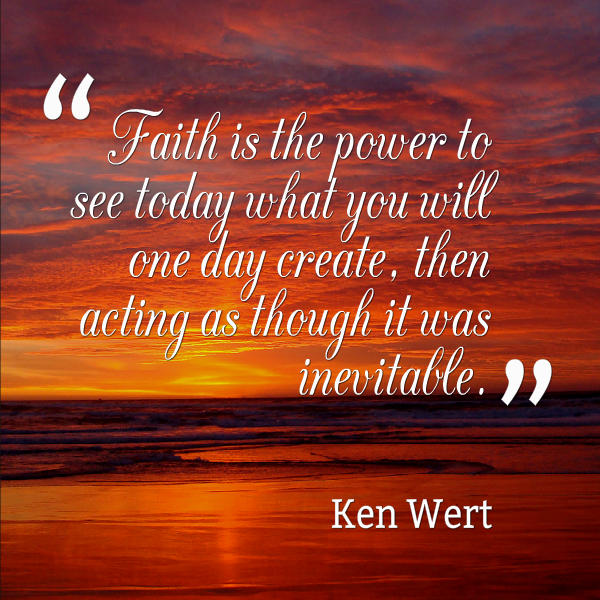 Faith is the power to see today
