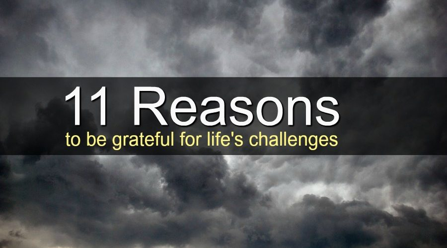 60 Reasons To Be Grateful For Life's Trials Challenges And Delectable Thankful Quotes In Hardships