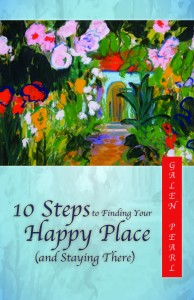 10 Steps to Finding Your Happy Place
